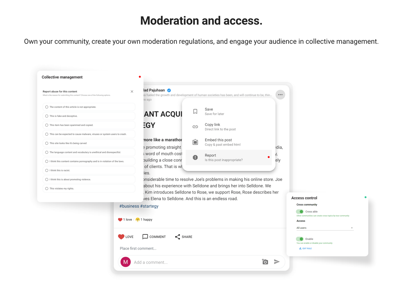 Community moderation and users engagement